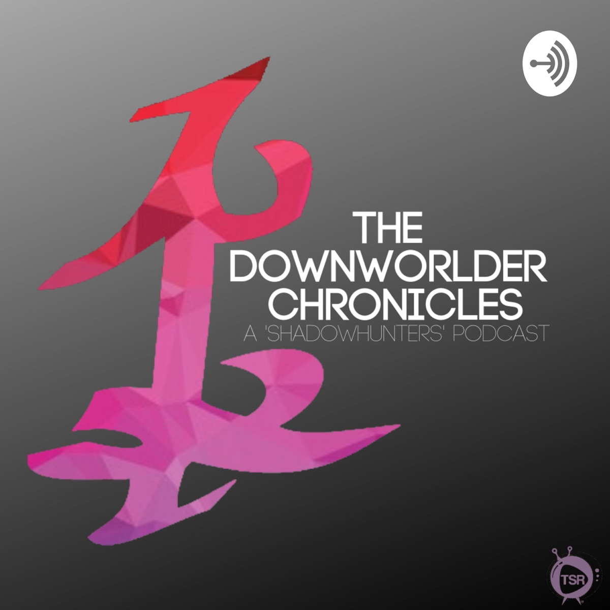 The Downworlder Chronicles: A 'Shadowhunters' Podcast
