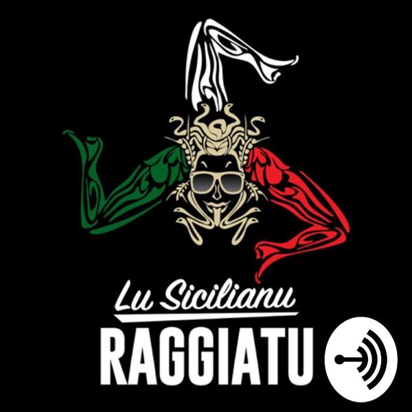 Lu Sicilianu Raggiatu Comedy Talk �i
