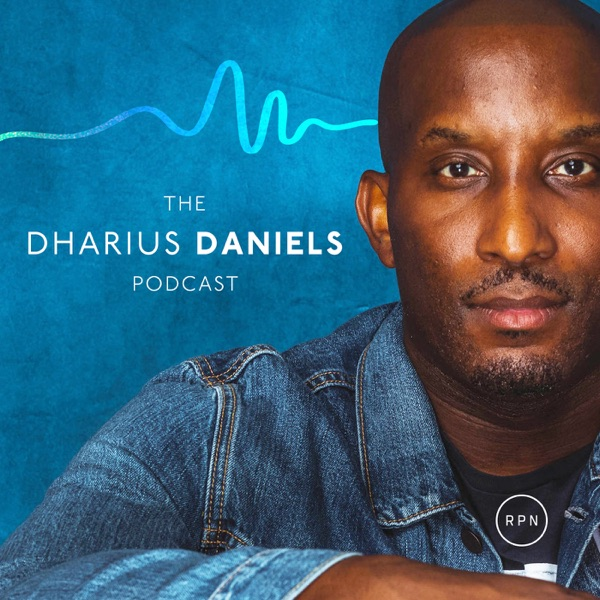The Dharius Daniels Podcast