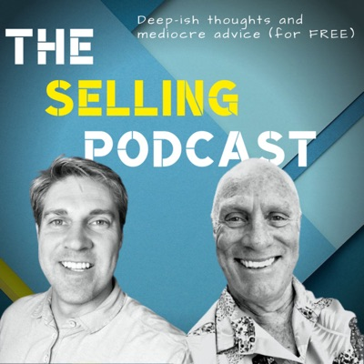 The Selling Podcast