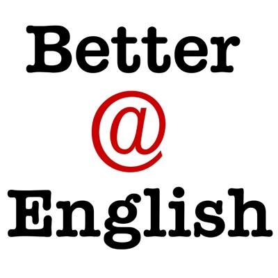 Better at English - Free English conversation lessons podcast:BetterAtEnglish.com