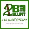 2 Be Blunt w/Peezy artwork