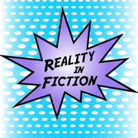 Reality in Fiction podcast