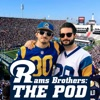 Rams Brothers: The Pod, an LA Rams Podcast artwork