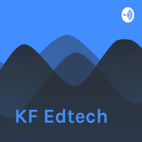 KF Edtech podcast