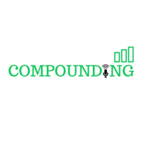 Compounding podcast