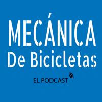 Mecánica de Bicicletas podcast