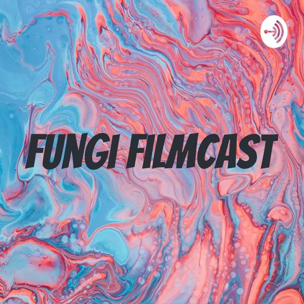 Fungi Filmcast