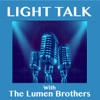 Light Talk with The Lumen Brothers