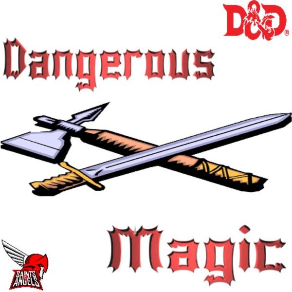 Dangerous Magic D&D Podcast