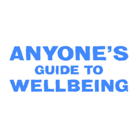 Anyone's Guide to Wellbeing podcast