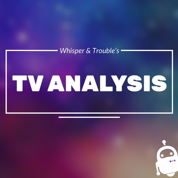 TV Analysis with Whisper & Trouble
