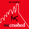 WeCrashed: The Rise and Fall of WeWork - Wondery