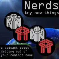 Nerds Try New Things podcast