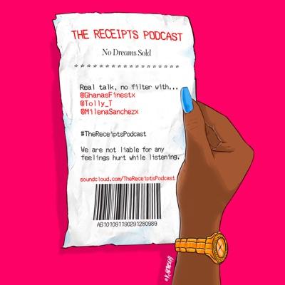 The Receipts Podcast:The Receipts Podcast