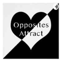 Opposites Attract podcast