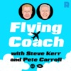 Flying Coach With Steve Kerr and Pete Carroll artwork