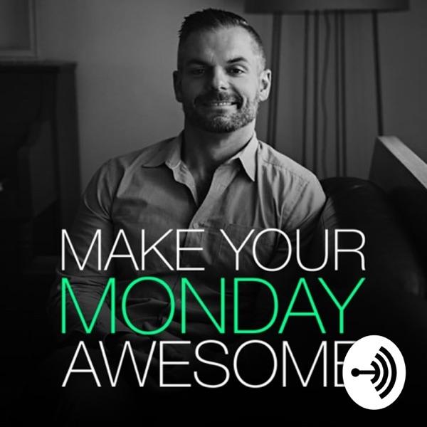 Make Monday Awesome