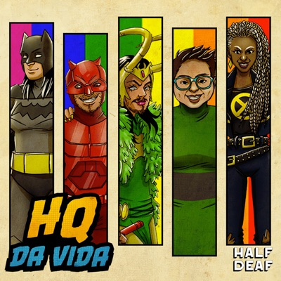 HQ da Vida + Doutora Drag:Half Deaf
