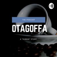 OTAGOFFA podcast