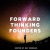 The FWD Podcast - Break Into Startups