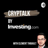 CrypTalk by Investing.com podcast