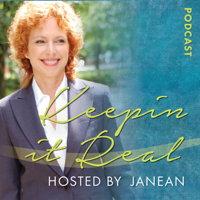 Keepin it Real with Janean podcast