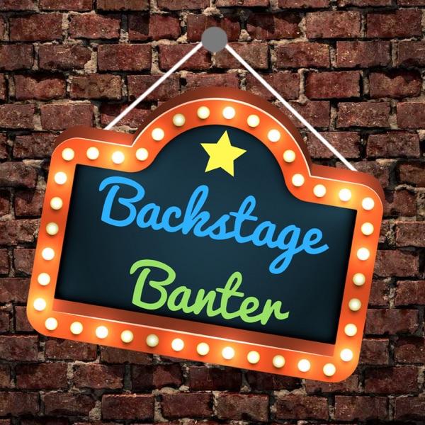Backstage Banter