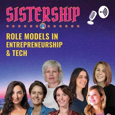 Sistership-Role Models in Tech & Entrepreneurship