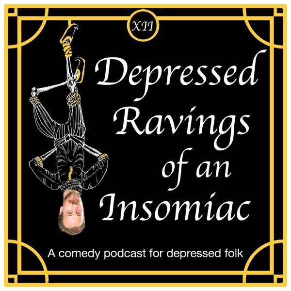 Depressed Ravings of an Insomniac