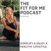 The Fit For Me Podcast