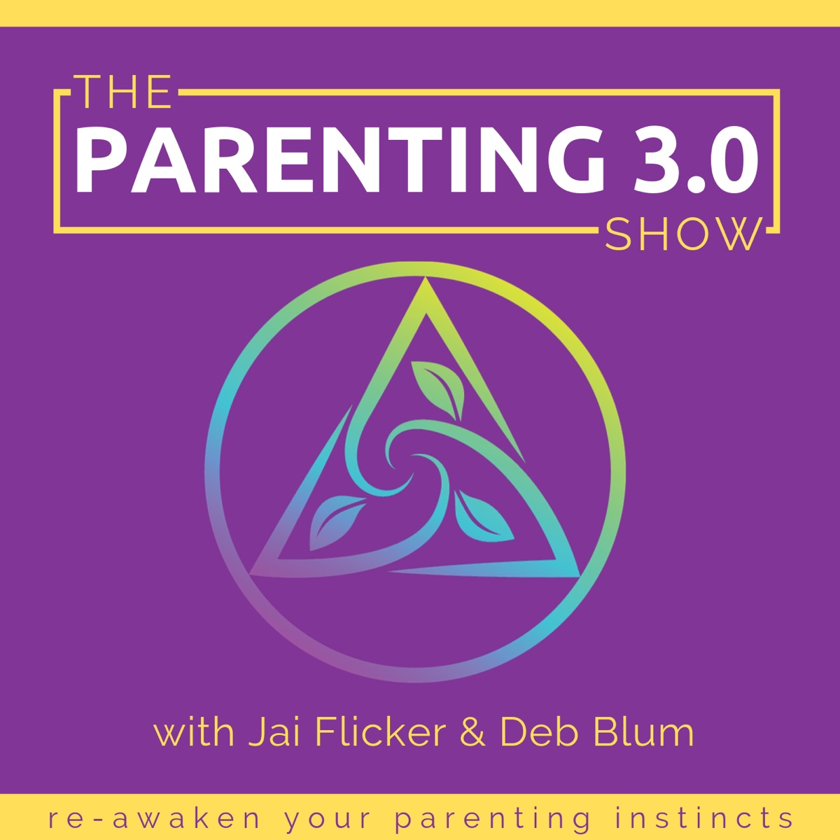 The Parenting 3.0 Show