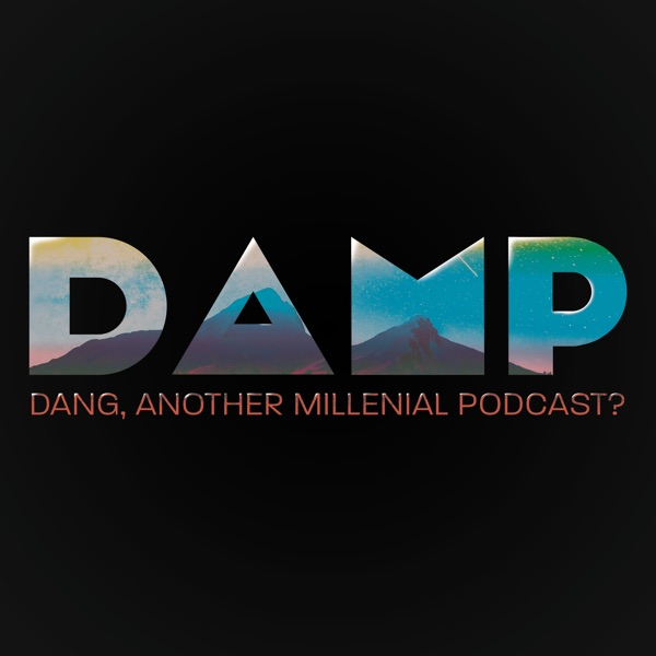 DAMP Podcast