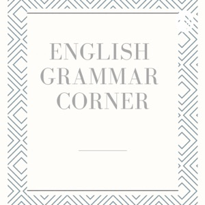 English Grammar Corner