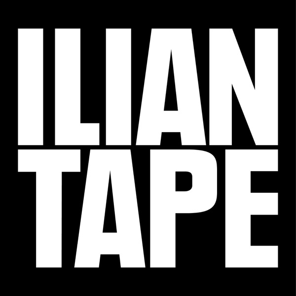 Ilian Tape Podcast Series