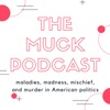 The Muck Podcast
