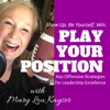 Play Your Position with Mary Lou Kayser artwork