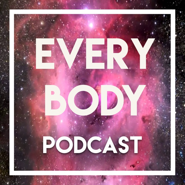 Every Body | Reclaiming Body Talk
