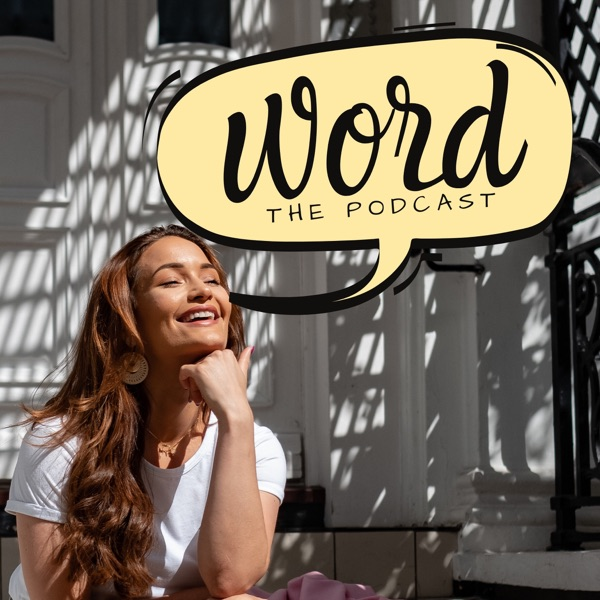 Word, The Podcast