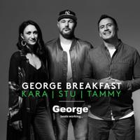 George FM Breakfast with Kara, Stu and Tammy catch up podcast podcast