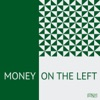 Money on the Left artwork