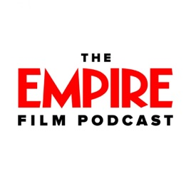 The Empire Film Podcast On Apple Podcasts