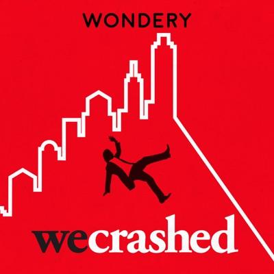 WeCrashed:Wondery