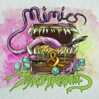 Mimics & Monstrosities podcast