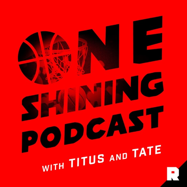 One Shining Podcast with Titus and Tate | Podbay