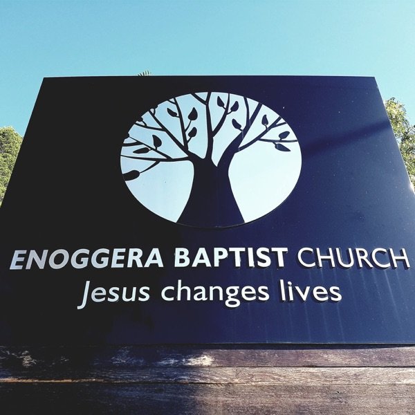 Enoggera Baptist Church Sermons