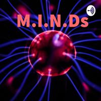 M.I.N.Ds podcast