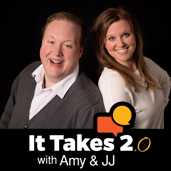 It Takes 2 with Amy & JJ