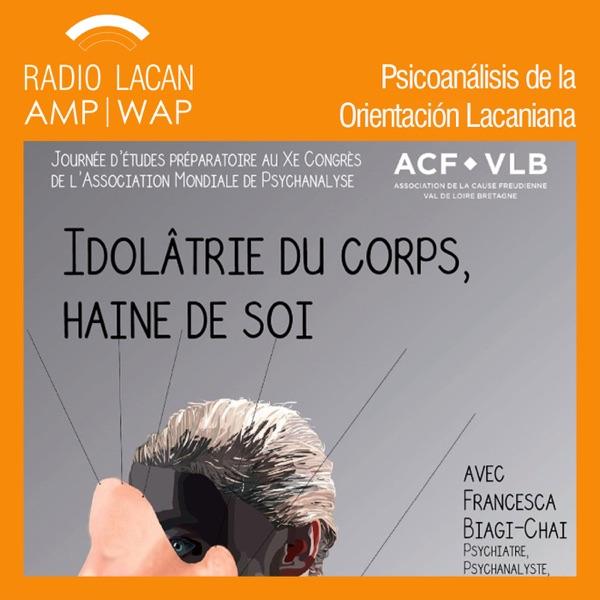 RadioLacan.com | Jornada de la ACF-VLB hacia el X° Congreso de la AMP: Idolatría del cuerpo, odio de sí