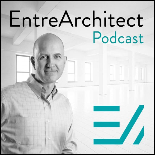 Cover image of EntreArchitect Podcast with Mark R. LePage